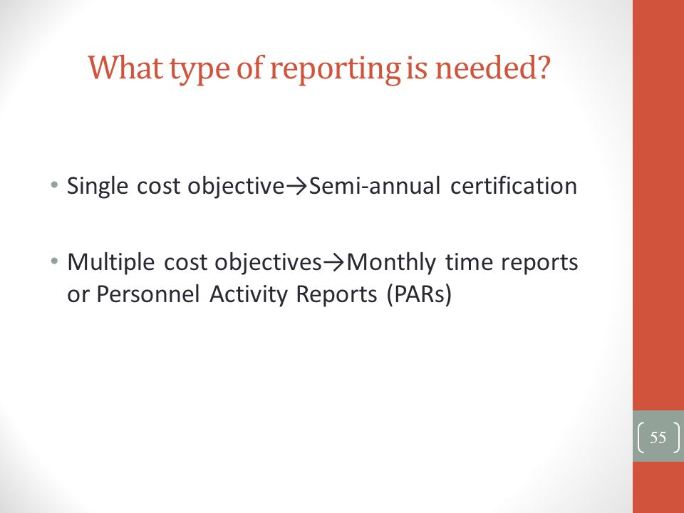 What type of reporting is needed