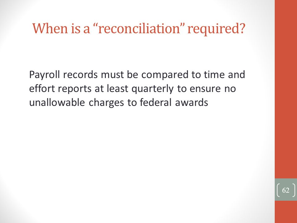 When is a reconciliation required