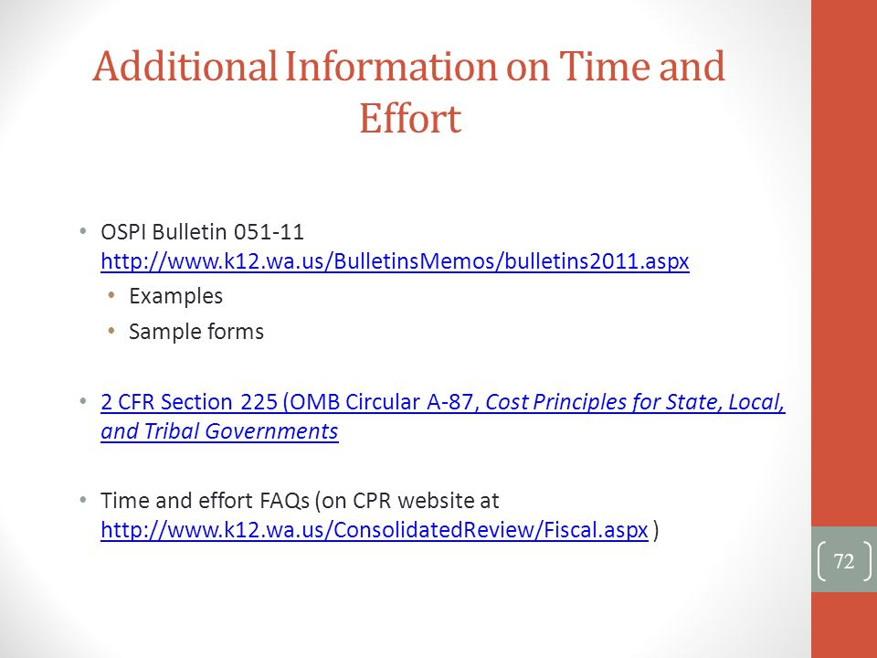 Additional Information on Time and Effort