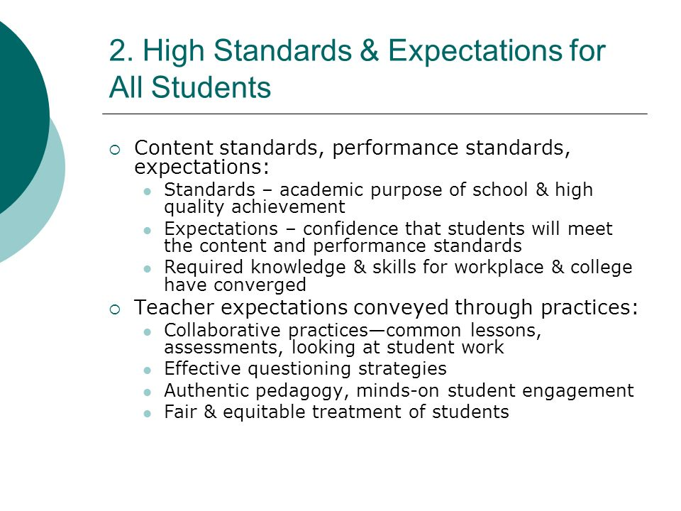2. High Standards & Expectations for All Students
