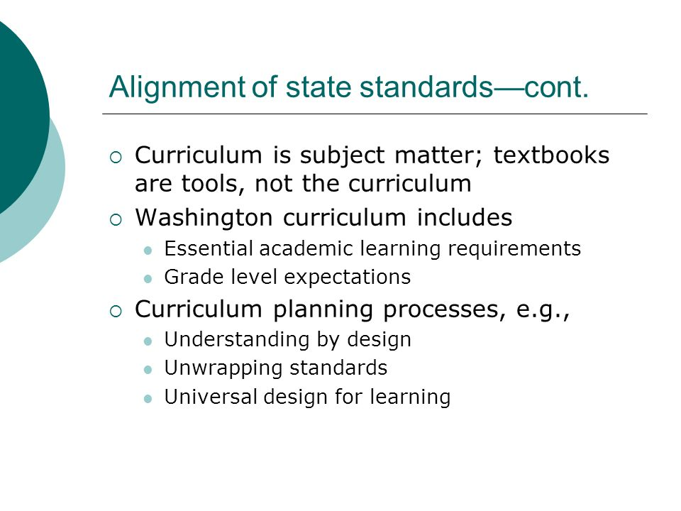 Alignment of state standards—cont.