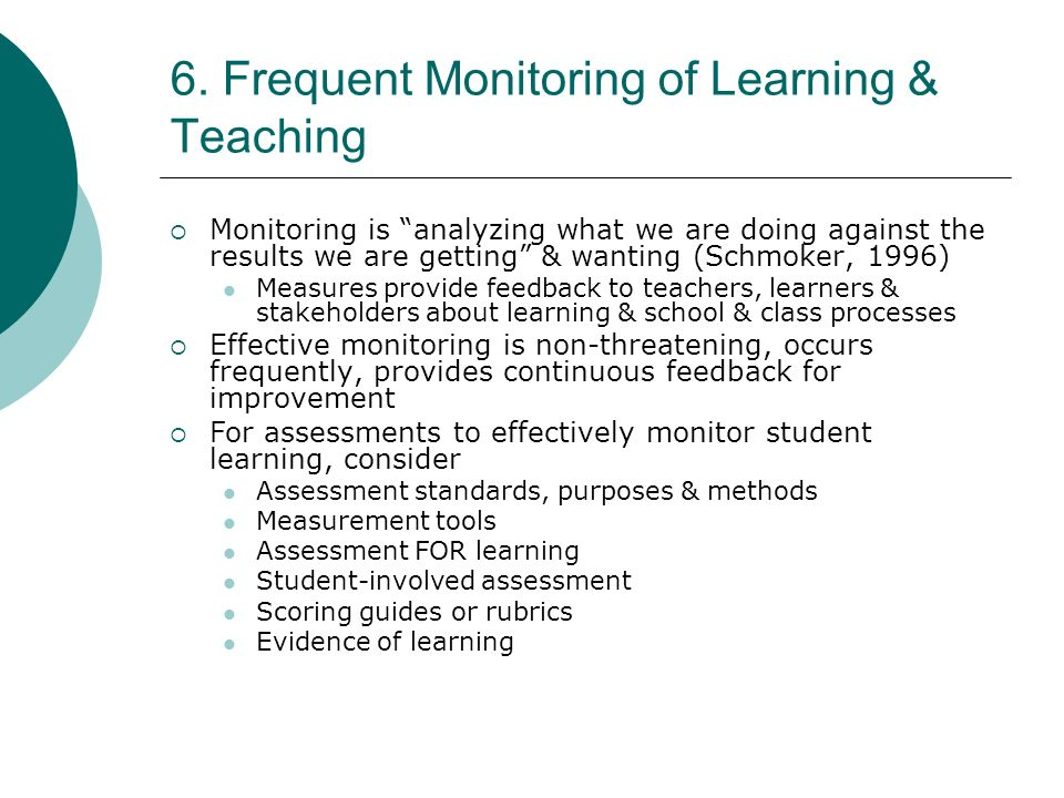 6. Frequent Monitoring of Learning & Teaching