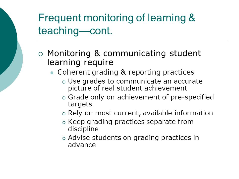Frequent monitoring of learning & teaching—cont.