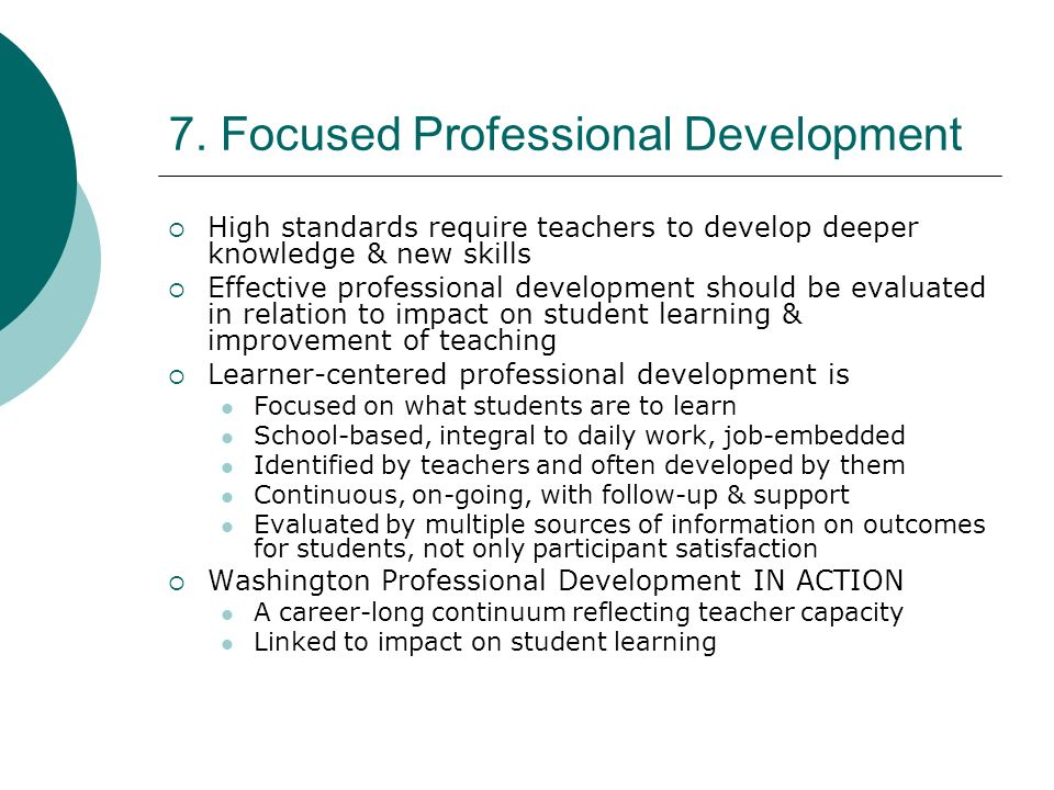 7. Focused Professional Development