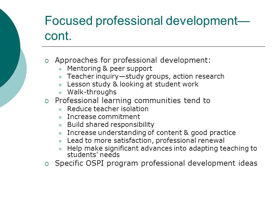 Focused professional development—cont.