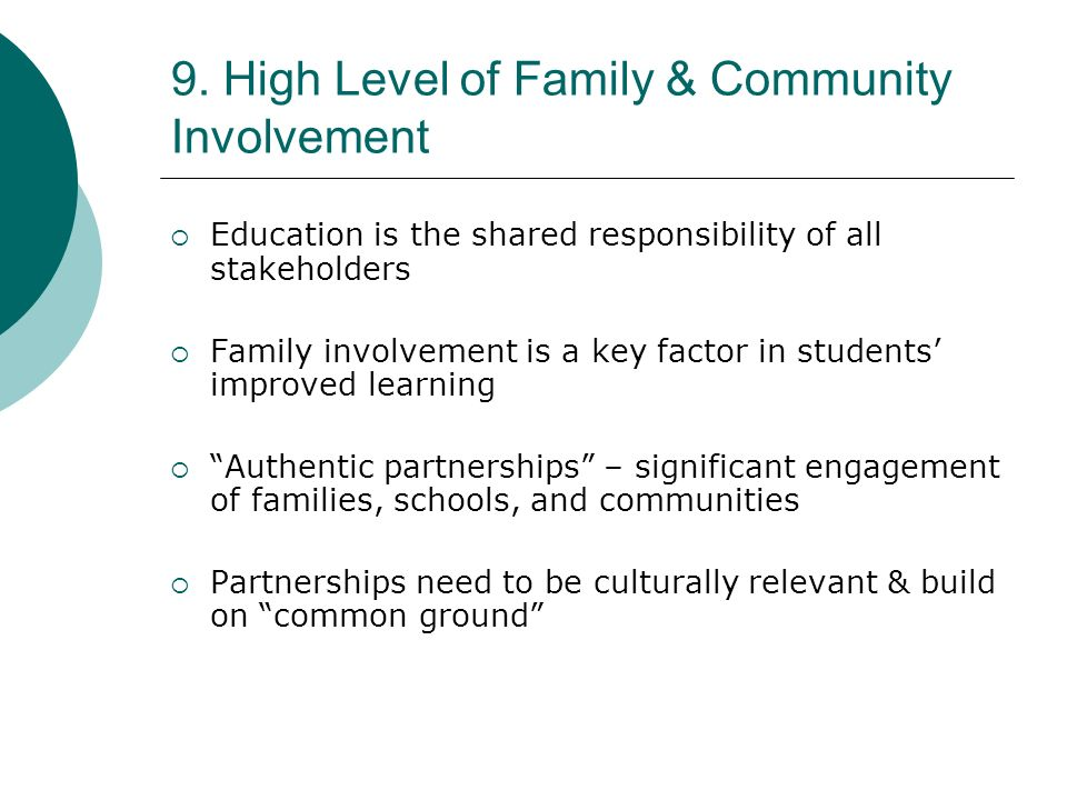 9. High Level of Family & Community Involvement
