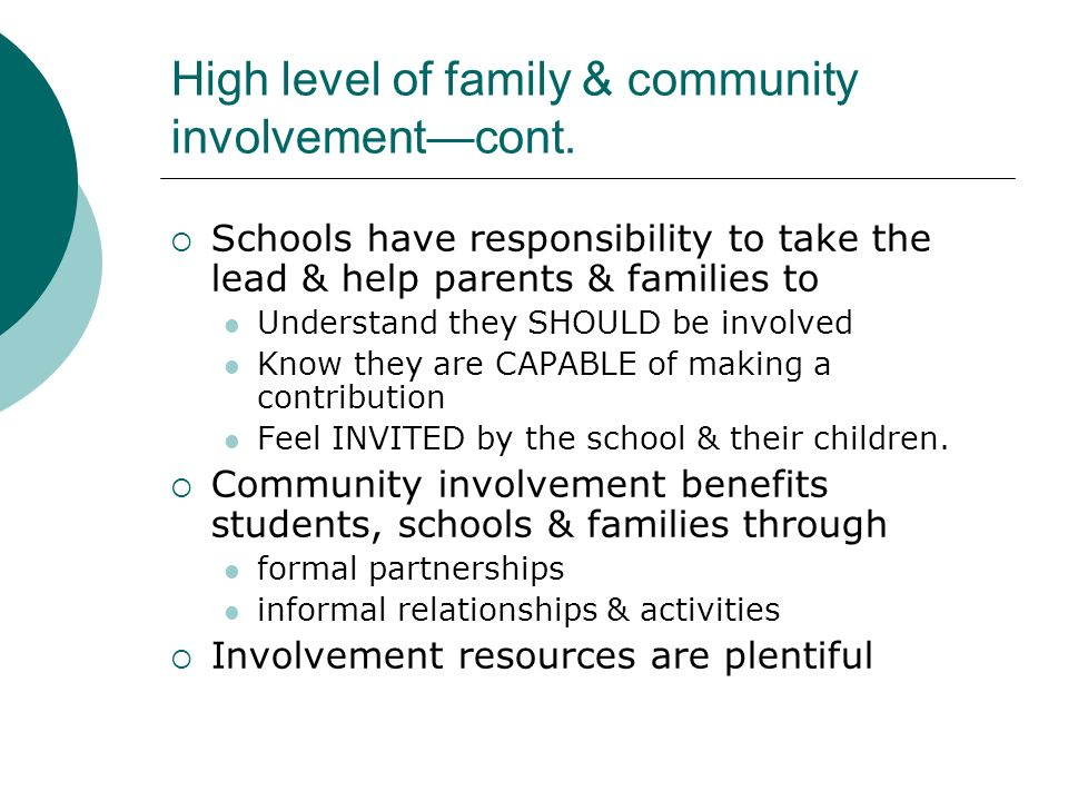 High level of family & community involvement—cont.