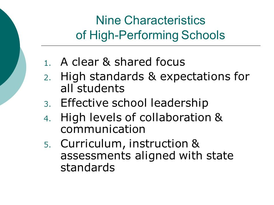 Nine Characteristics of High-Performing Schools