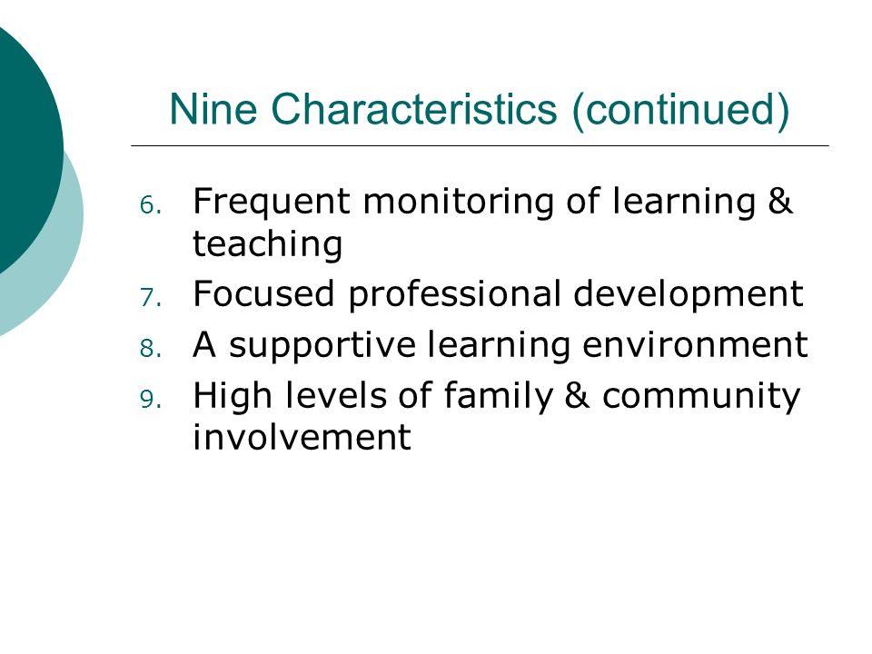 Nine Characteristics (continued)