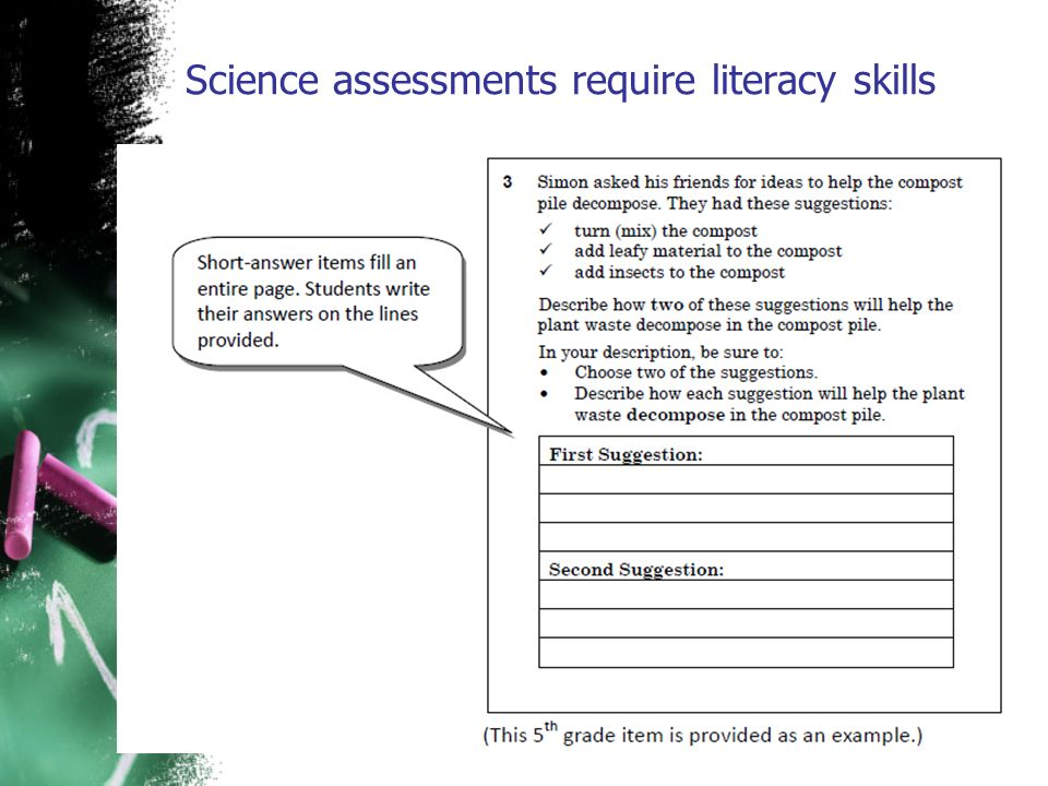 Science assessments require literacy skills