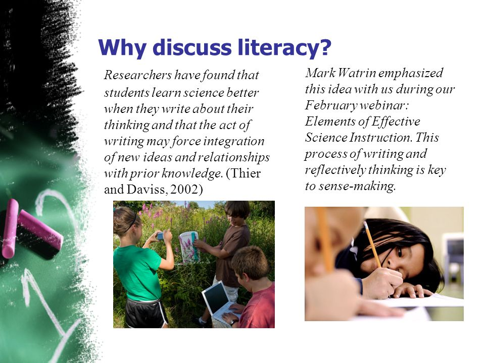 Why discuss literacy