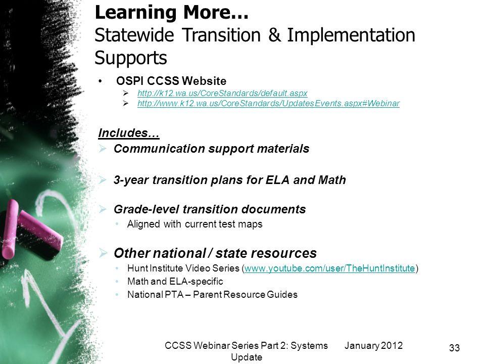 CCSS Webinar Series Part 2: Systems Update