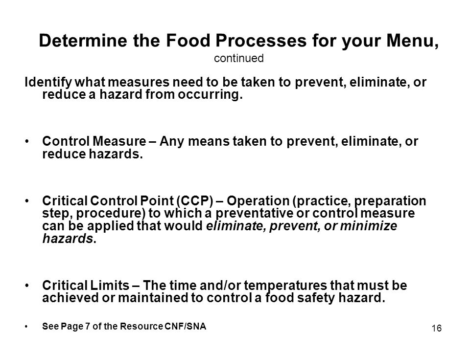 Determine the Food Processes for your Menu, continued