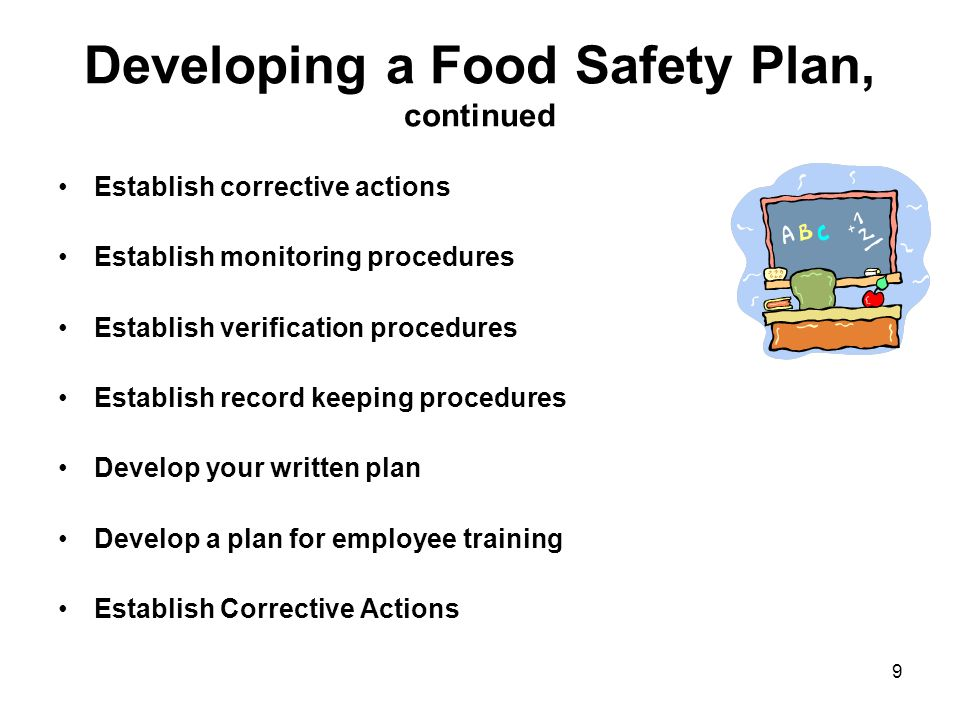 Developing a Food Safety Plan, continued
