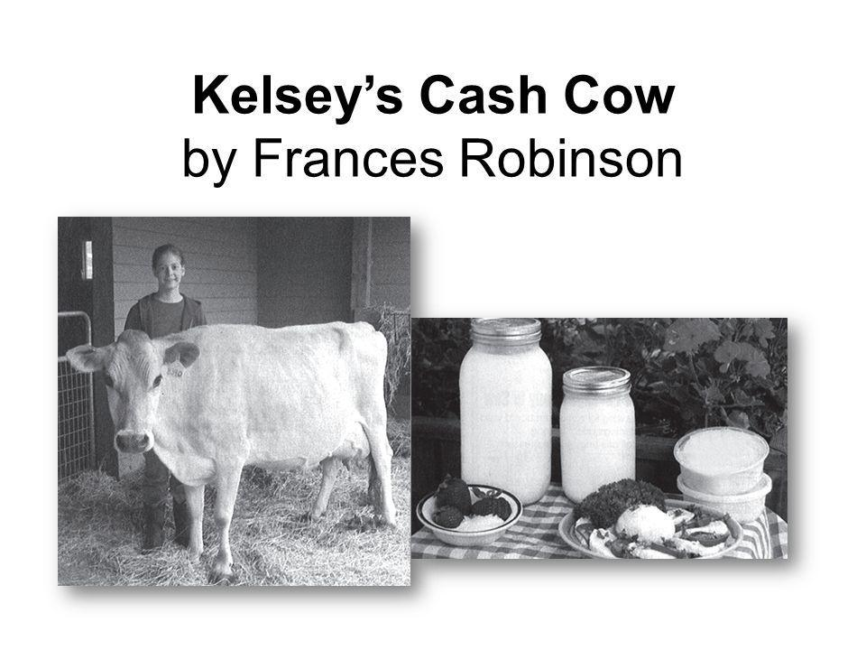 Kelsey's Cash Cow by Frances Robinson