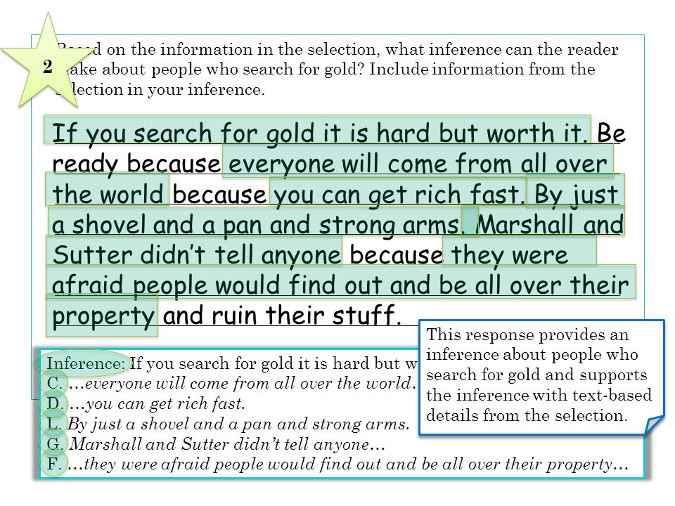 2 5 Based on the information in the selection, what inference can the reader. make about people who search for gold Include information from the.