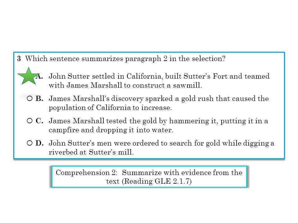 Comprehension 2: Summarize with evidence from the