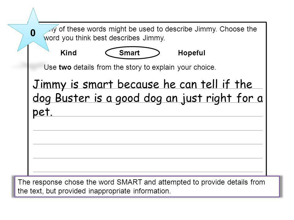 10 Any of these words might be used to describe Jimmy. Choose the word you think best describes Jimmy.