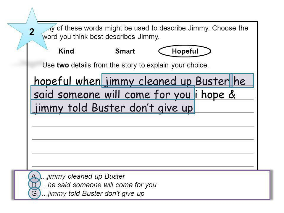 hopeful when jimmy cleaned up Buster he