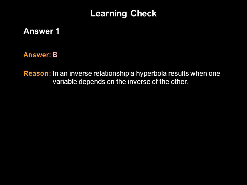 Learning Check 1.3 Answer 1 Answer: B