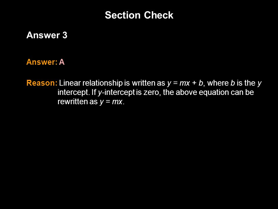 Section Check 1.3 Answer 3 Answer: A