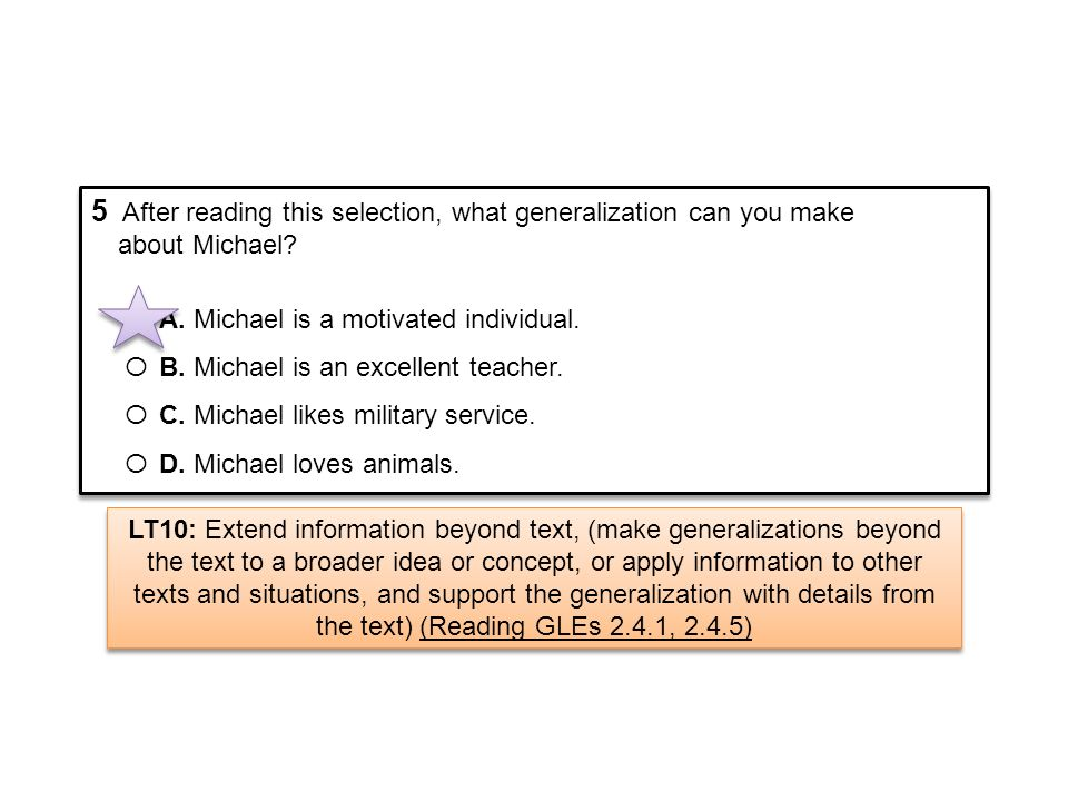 5 After reading this selection, what generalization can you make