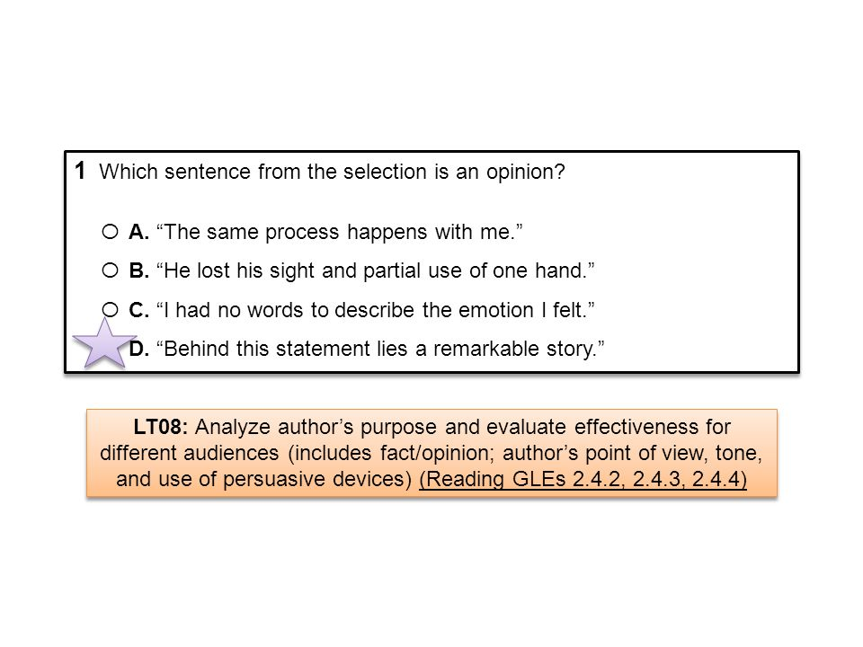 1 Which sentence from the selection is an opinion