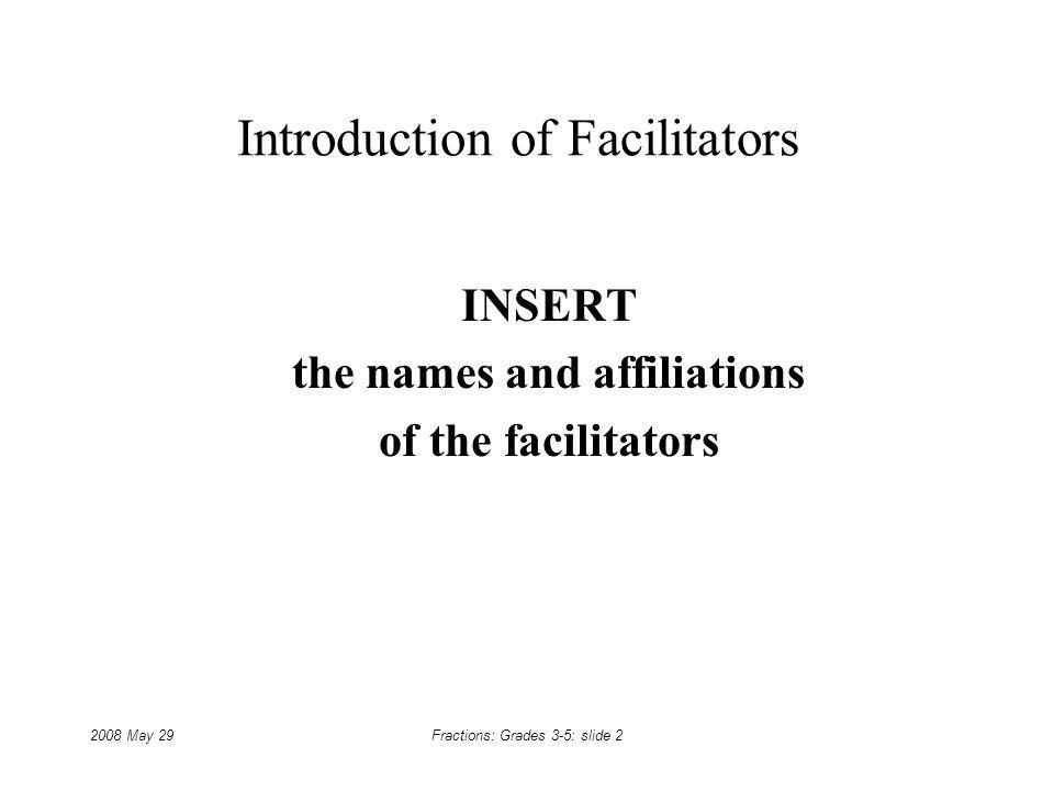 Introduction of Facilitators