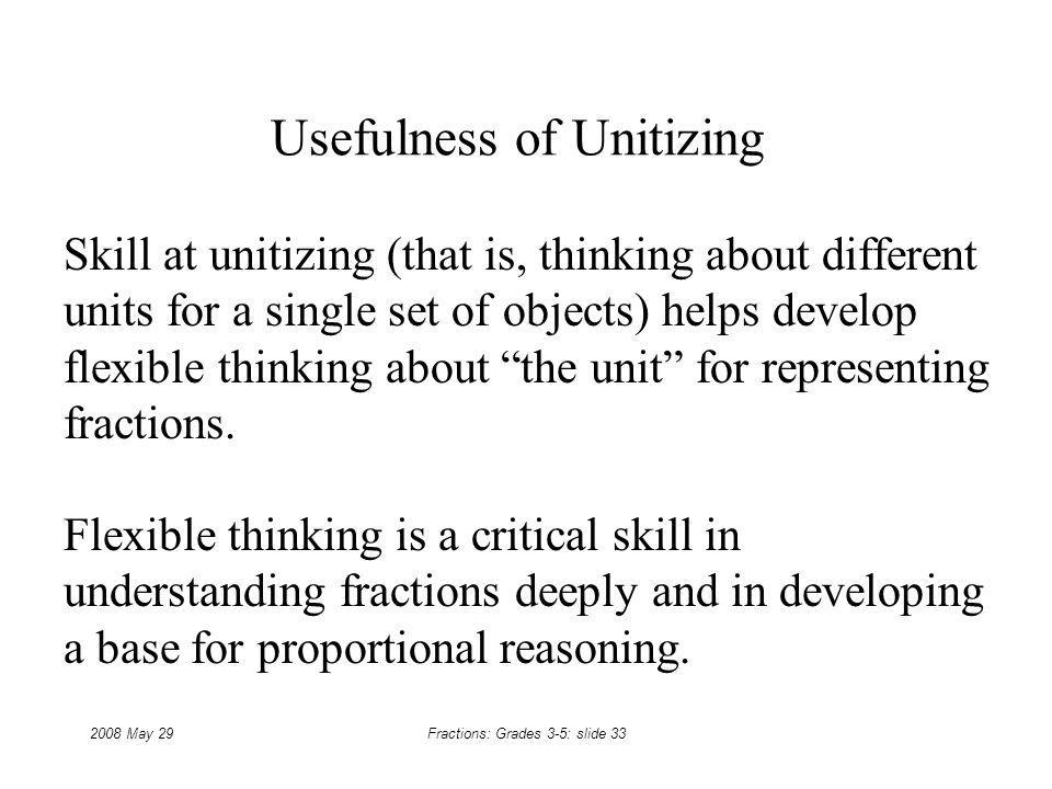 Usefulness of Unitizing