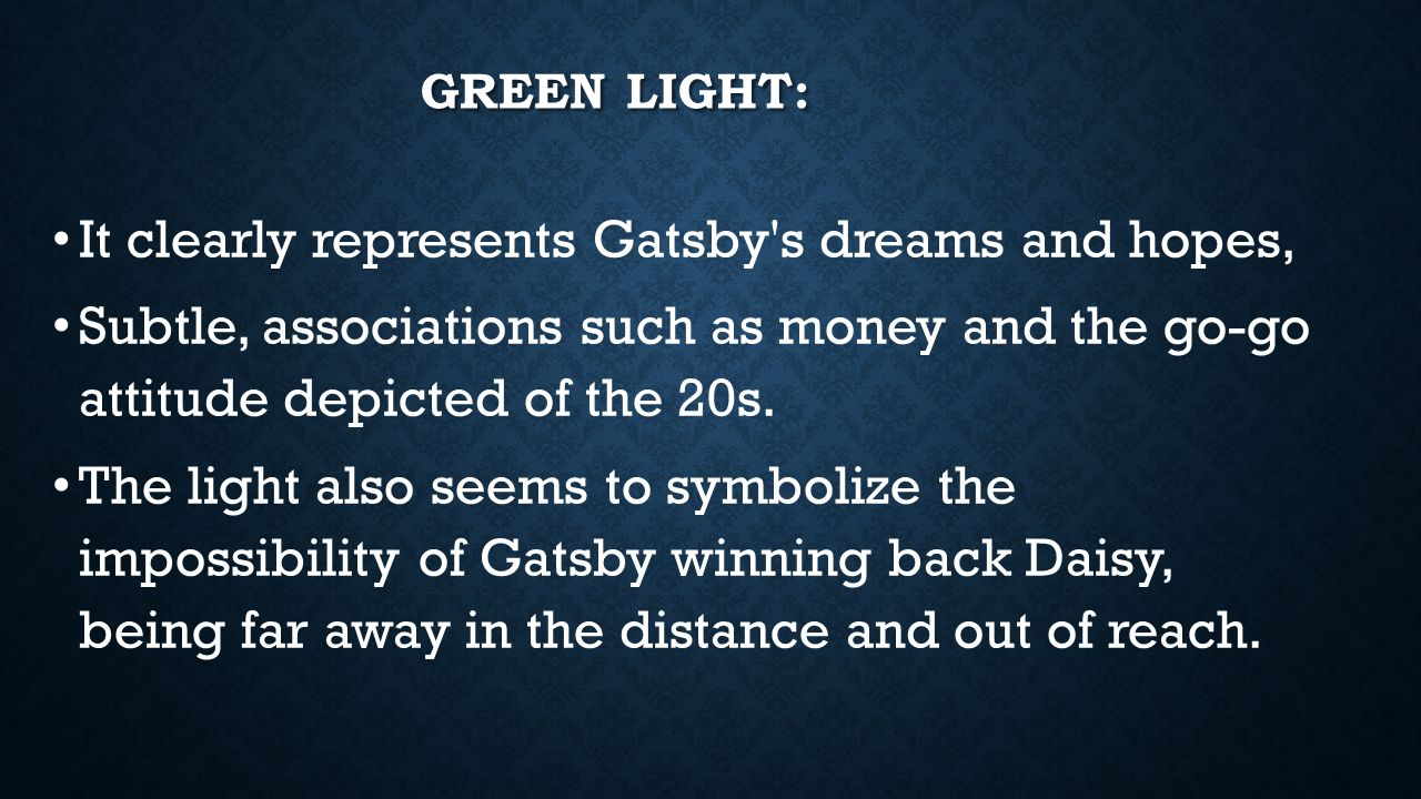 the green light in the great gatsby essay Get an answer for 'the green light that gatsby is staring at assumes a symbolic significance what does it symbolizei need help because i'm writing an essay about symbols in the great gatsby and need to know what the green light symbolizes' and find homework help for other the great gatsby.