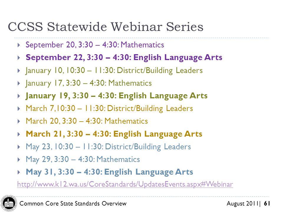 CCSS Statewide Webinar Series