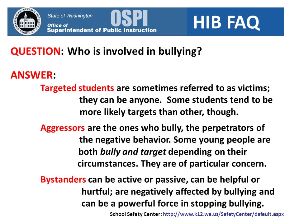 QUESTION: Who is involved in bullying