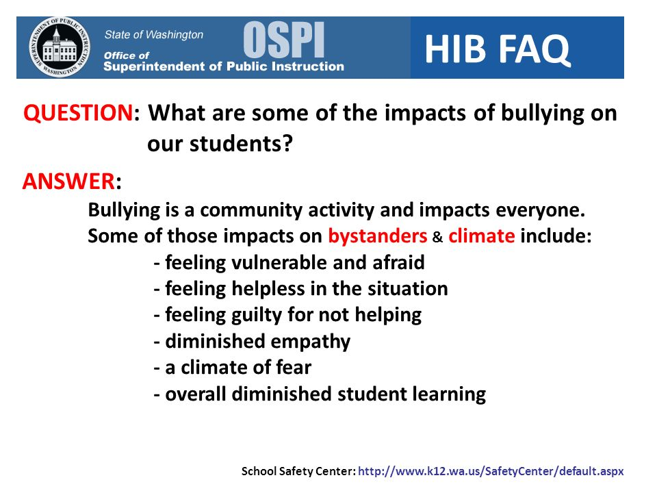 QUESTION: What are some of the impacts of bullying on our students