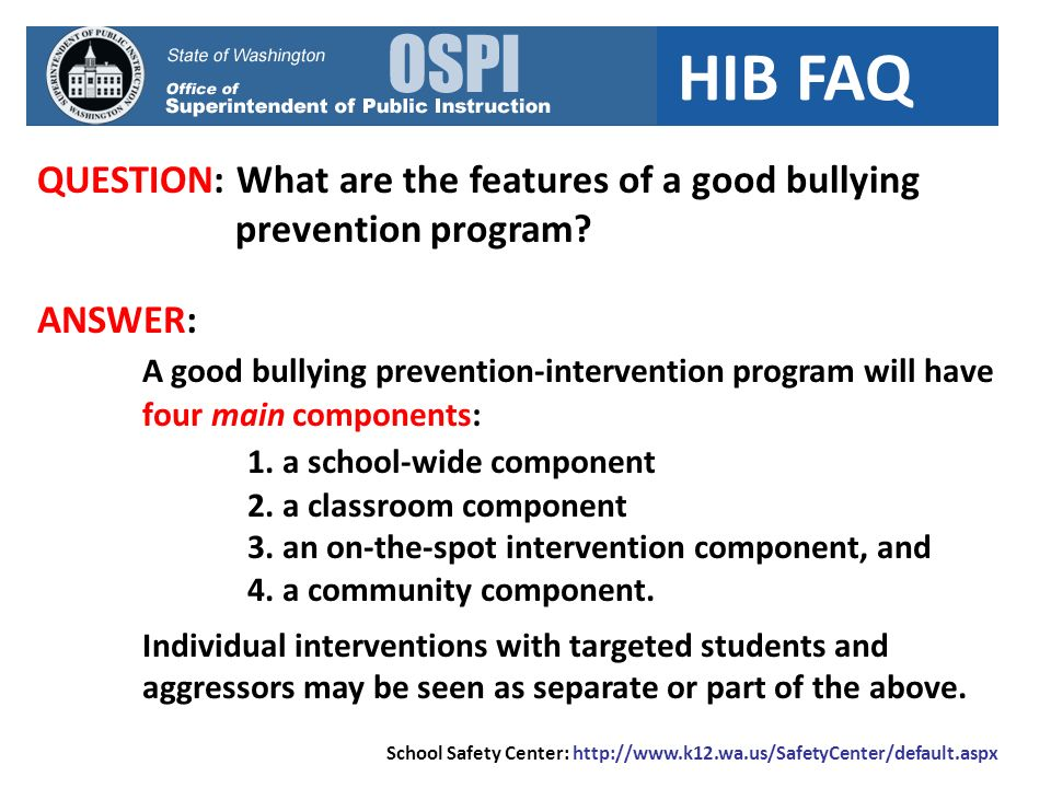 QUESTION: What are the features of a good bullying prevention program