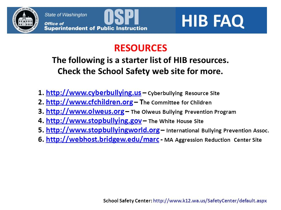 RESOURCES The following is a starter list of HIB resources.