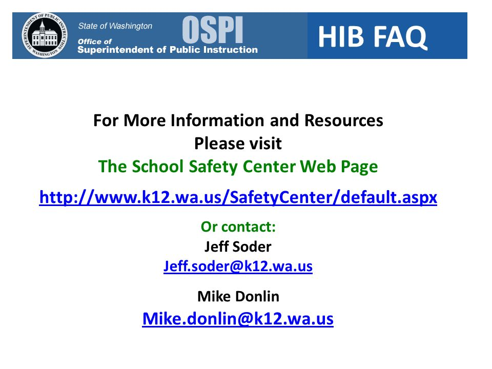 For More Information and Resources The School Safety Center Web Page