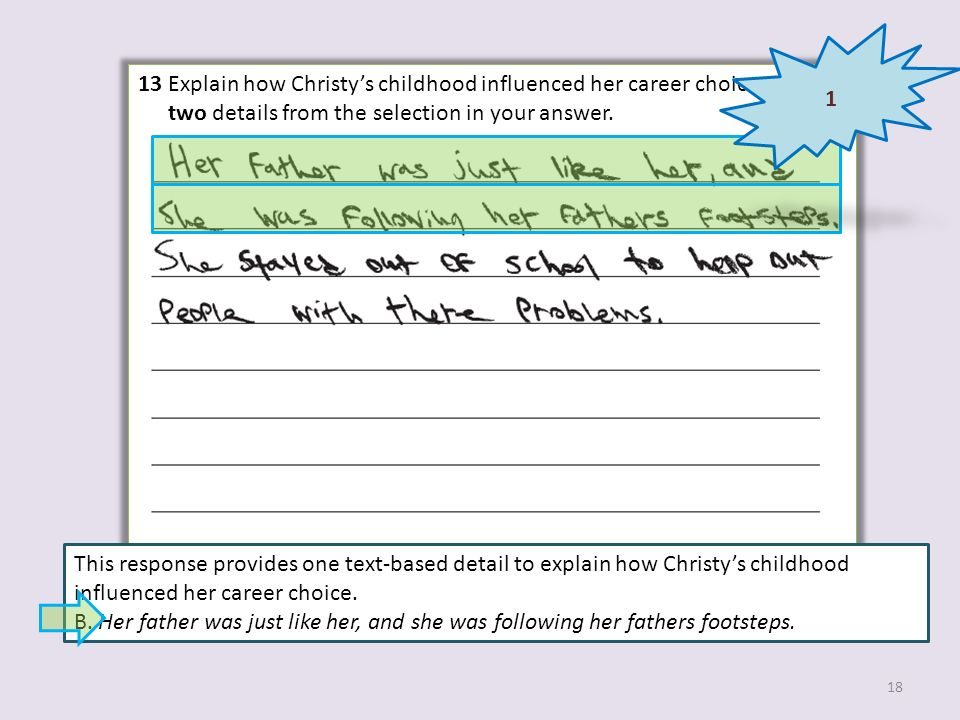 1 13 Explain how Christy's childhood influenced her career choice. Include two details from the selection in your answer.