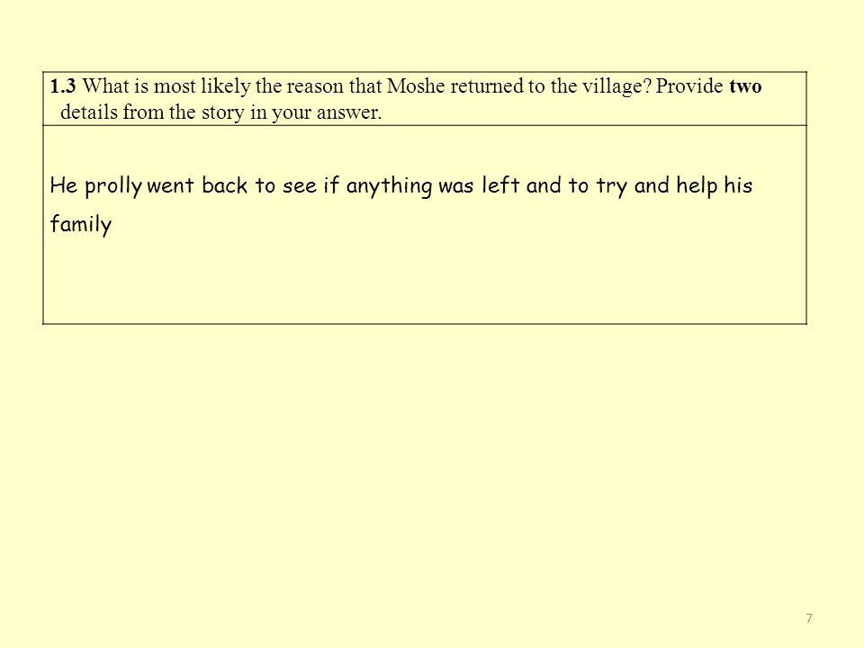 1. 3 What is most likely the reason that Moshe returned to the village