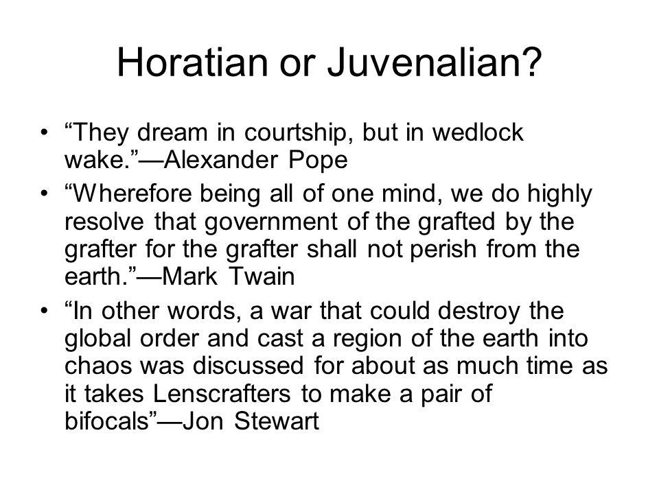 Horatian or Juvenalian