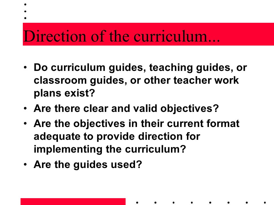 Direction of the curriculum...