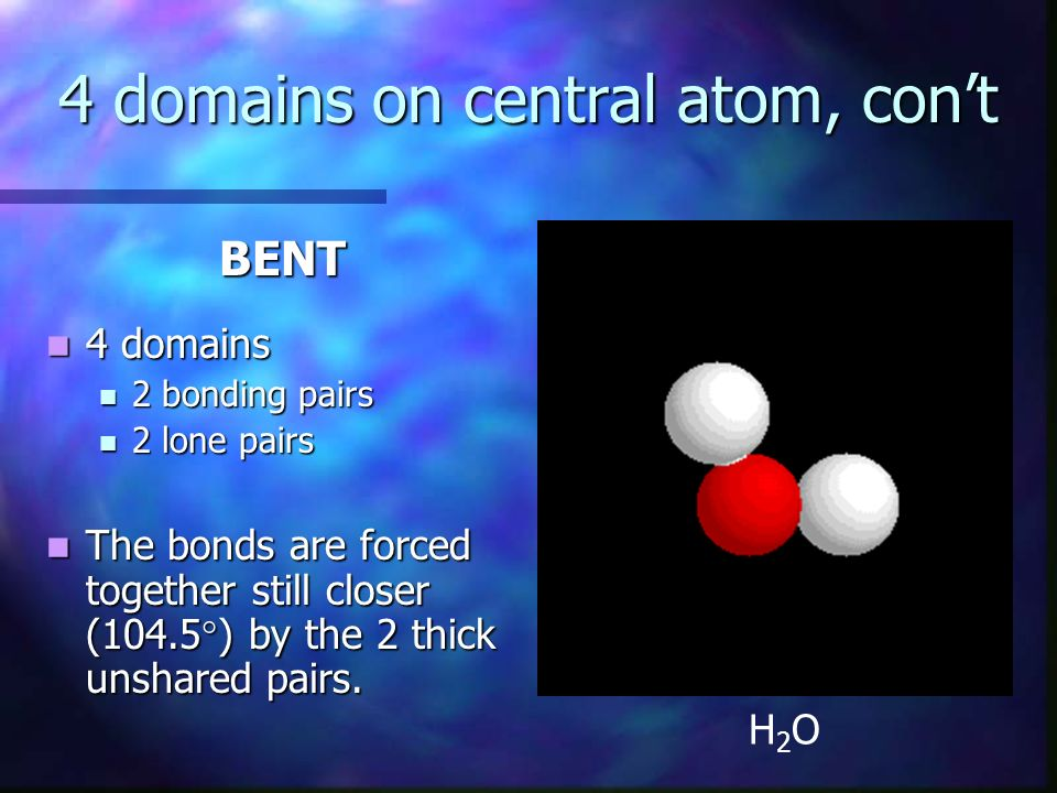4 domains on central atom, con't