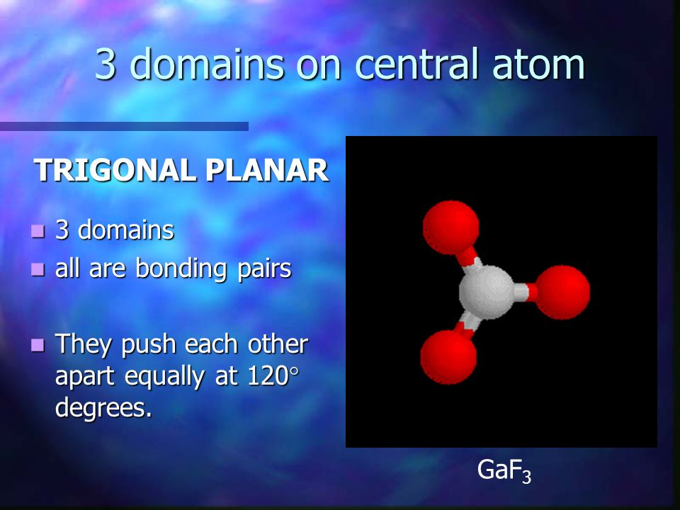 3 domains on central atom