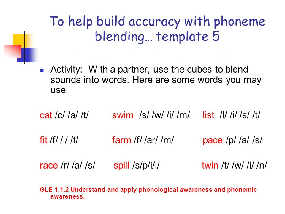 To help build accuracy with phoneme blending… template 5