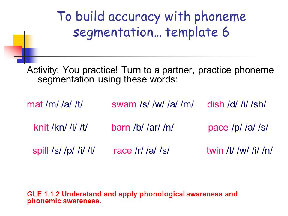 To build accuracy with phoneme segmentation… template 6