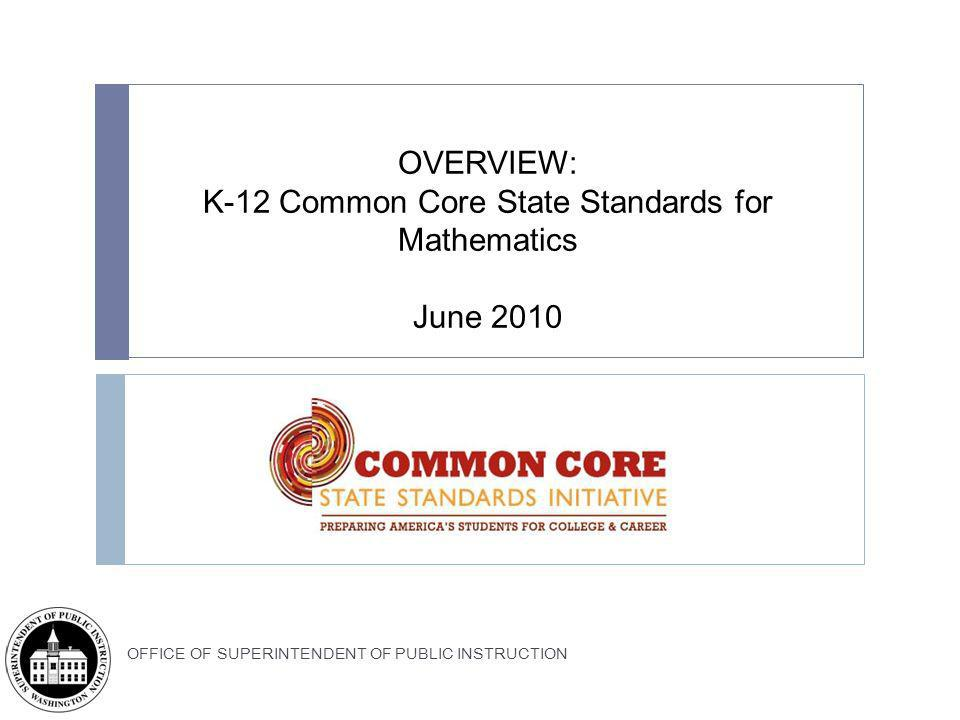 K-12 Common Core State Standards for Mathematics