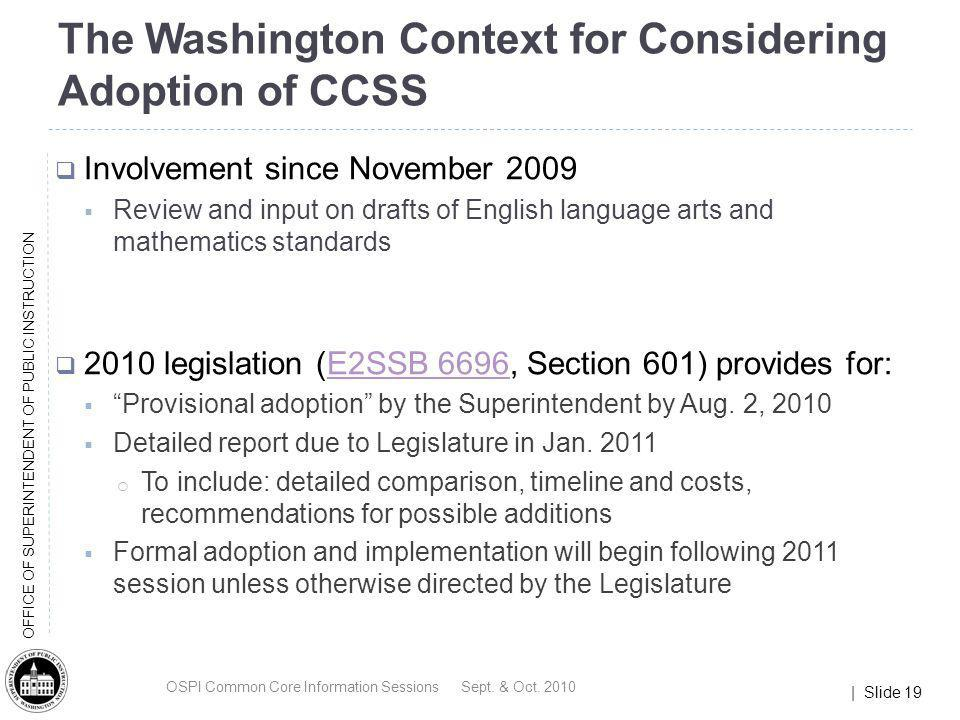 The Washington Context for Considering Adoption of CCSS