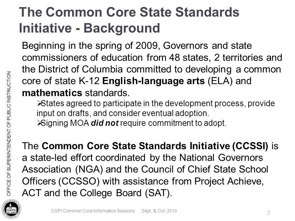 The Common Core State Standards Initiative - Background