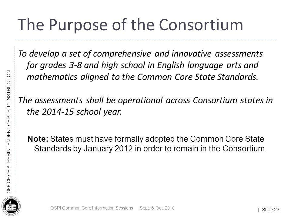 The Purpose of the Consortium