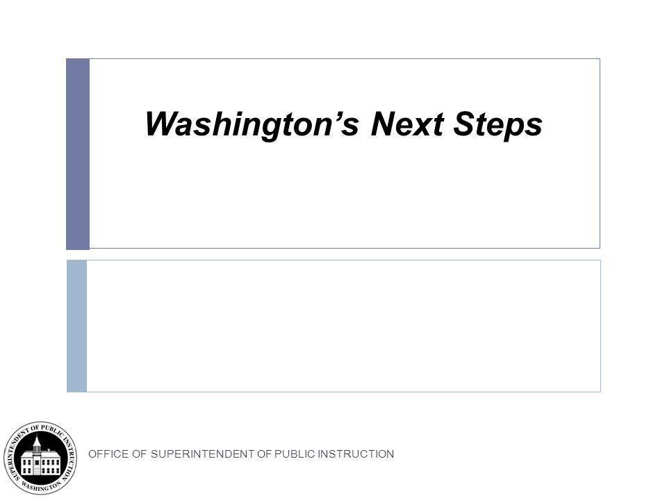 Washington's Next Steps