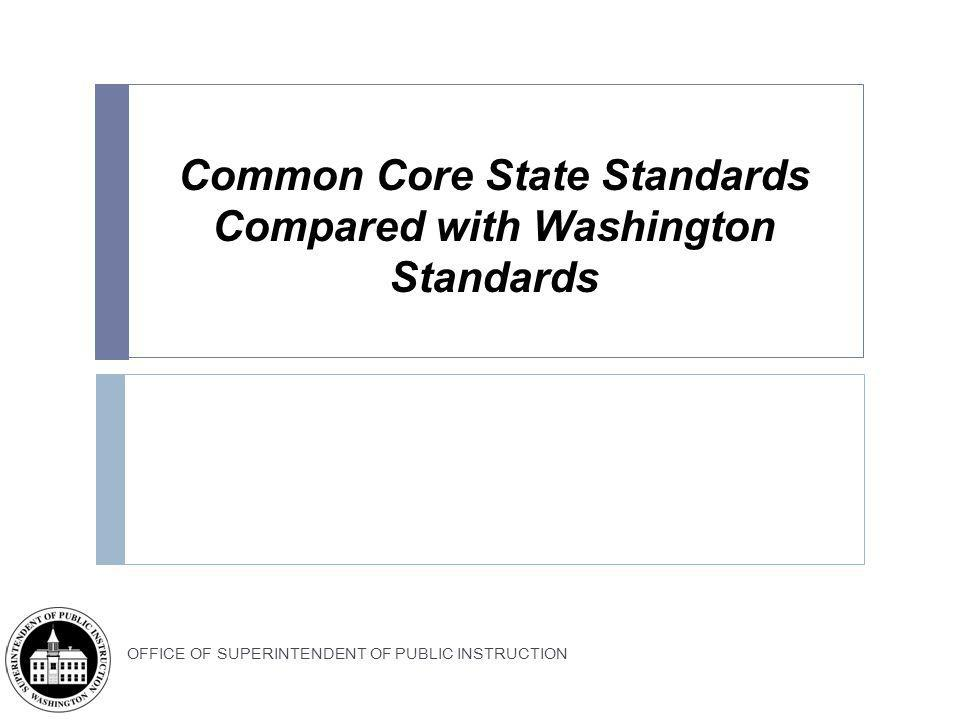 Common Core State Standards Compared with Washington Standards